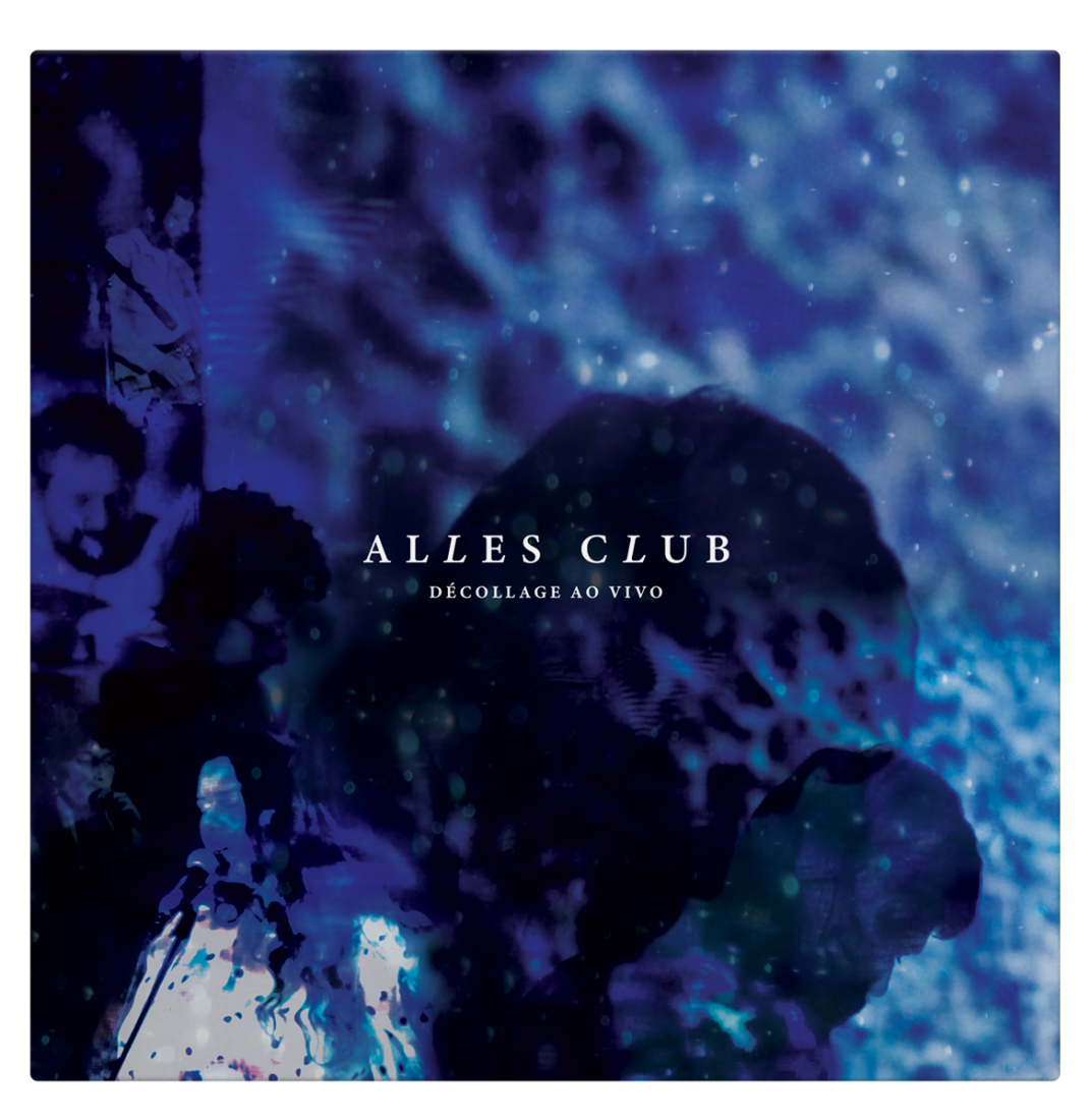 Cover developed for Alles Club's Album Décollage Ao Vivo