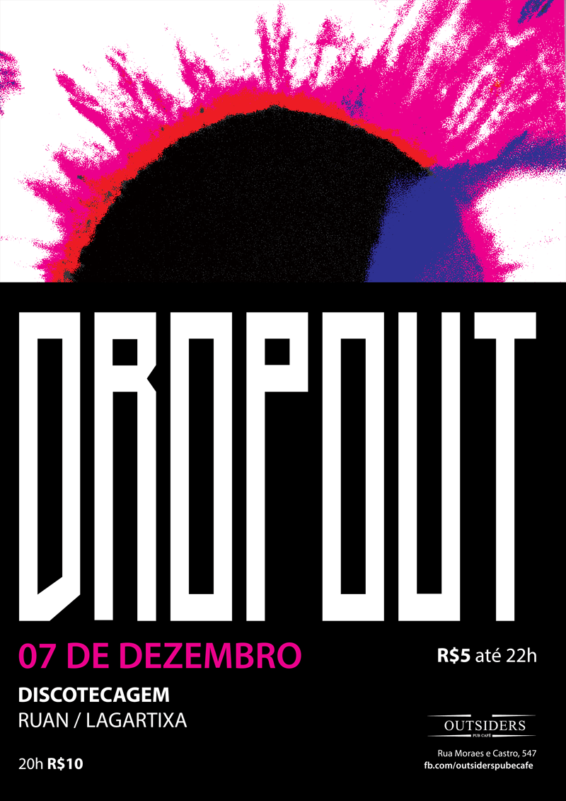 Drop Out print, 2018